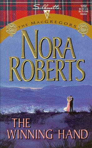 The Winning Hand: The MacGregors (Silhouette Special Edition No. 1202), NORA ROBERTS