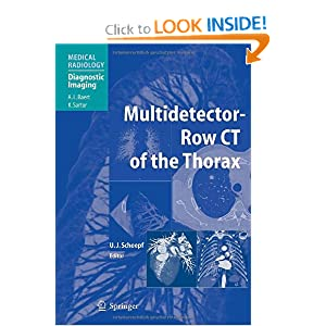Multidetector-Row CT of the Thorax (Medical Radiology / Diagnostic Imaging)
