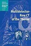 img - for Multidetector-Row CT of the Thorax (Medical Radiology) book / textbook / text book