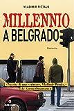 Millennio a Belgrado (Grandi Romanzi)