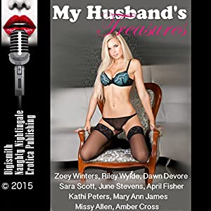 My Husband's Treasures: Twenty-Five Slut Wife Erotica Stories Audiobook