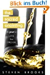 The Sacred Anointing: The Power to Li...
