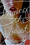 Taming the Beast: A Novel