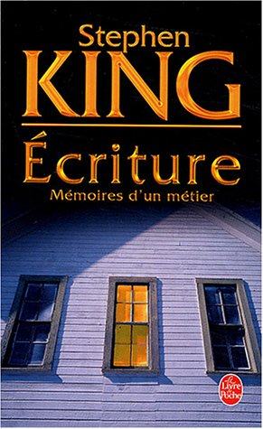 Ecriture : M�moires d'un m�tier - Stephen King
