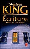 echange, troc Stephen King - Ecriture : Mémoires d'un métier