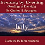 Evening by Evening: Readings for the Month of July (Readings at Eventide) | Charles Haddon Spurgeon