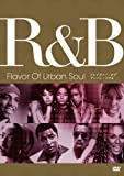 R&B - Flavor Of Urban Soul