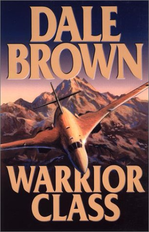 Warrior Class, DALE BROWN