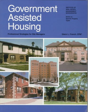 Government Assisted Housing: Professional Strategies for...