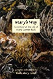 img - for Mary's Way A Memoir of the Life of Mary Cooper Back book / textbook / text book