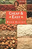The Essential Rose Elliot - Cheap and Easy Vegetarian Cooking on a Budget Rose Elliot
