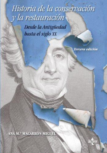 HISTORIA DE LA CONSERVACION Y LA RESTAURACION