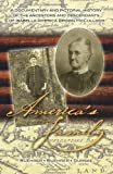 Americas Family: A Documentary and Pictorial History of the Ancestors and Descendants of Isabella America Brown McCulloch