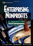 img - for Enterprising Nonprofits: A Toolkit for Social Entrepreneurs 1st (first) Edition by Dees, J. Gregory, Emerson, Jed, Economy, Peter published by Wiley (2001) book / textbook / text book