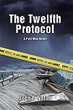 The Twelfth Protocol: A Patti Mac Novel