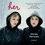 Her: A Memoir | [Christa Parravani]
