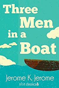 Three Men In A Boat by Jerome K. Jerome ebook deal