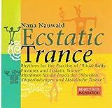 Ecstatic Trance, 1 Audio-CD - Nana Nauwald