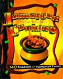 Jamaican Cooking: 140 Roadside and Homestyle Recipes