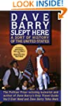 Dave Barry Slept Here: A Sort of Hist...