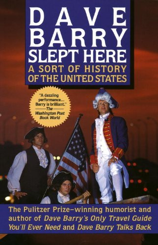Dave Barry Slept Here: A Sort of History of the