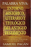 img - for Palabra Viva: Entorno Hist rico, Literario Y Teol gico Del Antiguo Testamento book / textbook / text book