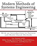 img - for Modern Methods of Systems Engineering: With an Introduction to Pattern and Model Based Methods book / textbook / text book