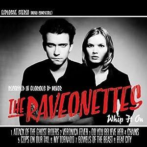The Ravonettes: Whip It On