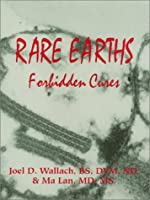 Rare Earths: Forbidden Cures