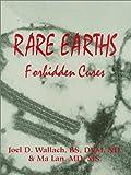 Rare Earths:  Forbidden Cures