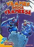Vampiro Busca Vampiresa/ Vampire Seeks Vampirewoman (Spanish Edition)