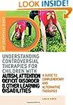 Understanding Controversial Therapies...