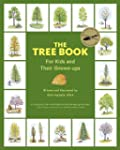 The Tree Book for Kids and Their Grow...