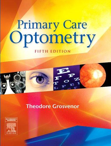 Primary Care Optometry, 5e (Grosvenor, Primary Care...