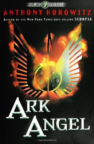 Ark Angel (An Alex Rider Adventure)