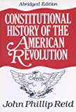 Constitutional History of the American Revolution