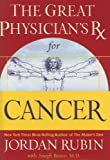 The Great Physician's Rx for Cancer (Rubin Series) (078521383X) by Jordan Rubin