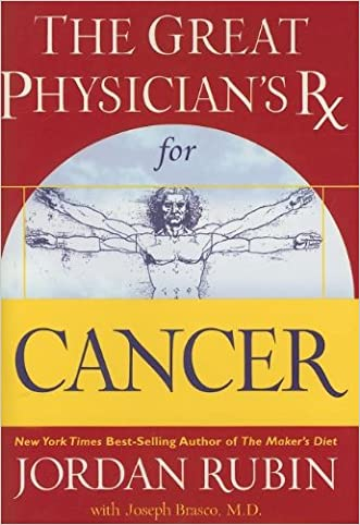 The Great Physician's Rx for Cancer (Rubin Series)