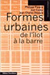 Formes urbaines de l'�lot � la barre