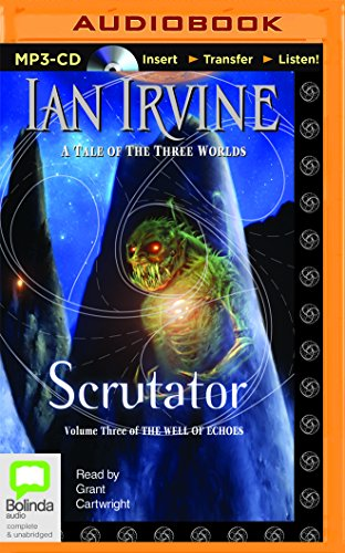 Scrutator (Well of Echoes), by Ian Irvine