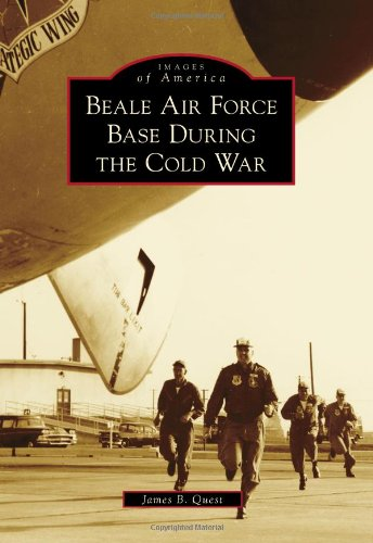 Beale Air Force Base During the Cold War (Images of America) PDF