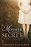 Mother Had a Secret