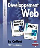 Coffret D�veloppement Web : PHP 5 & Optimisation de sites Web