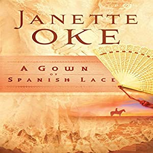 A Gown of Spanish Lace Audiobook
