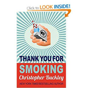 movie analysis thank you for smoking Thank you for smoking – movie reviewthank you for smoking is an adaptation of christopher buckley's 1994 novel about the world of lobbyists the movie is a fea.