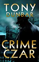 Crime Czar: a Hard-Boiled New Orleans Legal Thriller (Tubby Dubonnet #5) (The Tubby Dubonnet Series) (English Edition)