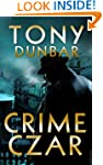 Crime Czar: a Hard-Boiled New Orleans...