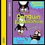 Awesome Animals: Penguin Pandemonium - The Wild Beast | Jeanne Willis