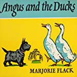 Angus and the Ducks | Marjorie Flack