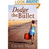 Dodge the Bullet ebook
